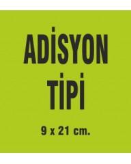 ADİSYON TİPİ UZUN 9x20 CM